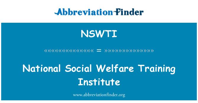 NSWTI: National Social Welfare Training Institute
