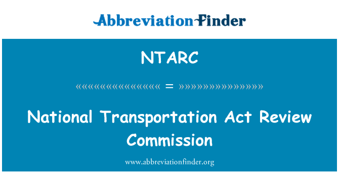NTARC: National Transportation Act Review Commission