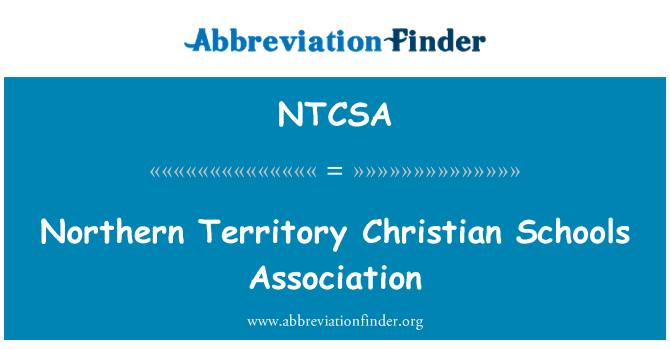 NTCSA: האגודה בצפון בתי ספר נוצרי טריטוריה