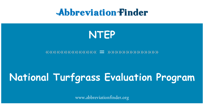 NTEP: National Turfgrass Evaluation Program