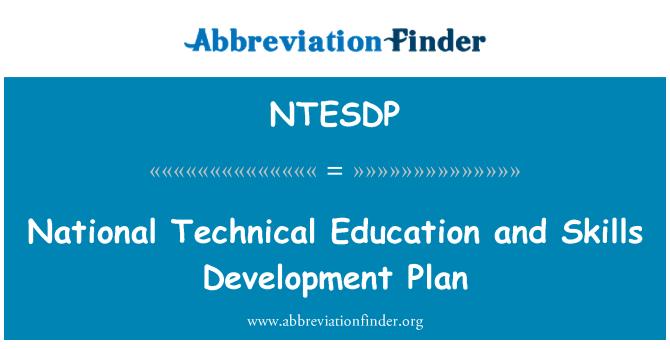 NTESDP: National Technical Education and Skills Development Plan