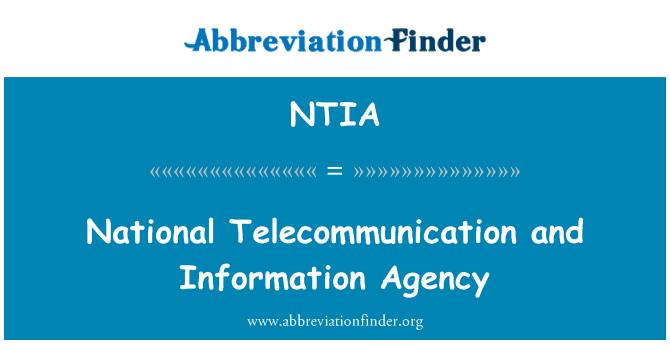 NTIA: Nacional de las telecomunicaciones y la Agencia de información