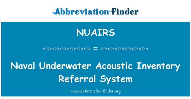 NUAIRS: Naval Underwater Acoustic Inventory Referral System