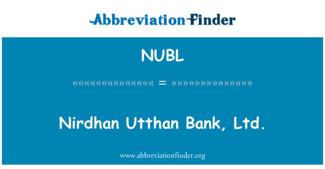 NUBL: Nirdhan Utthan Bank, Ltd.