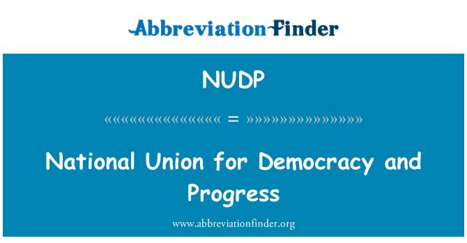 NUDP: Unión Nacional para la democracia y el progreso