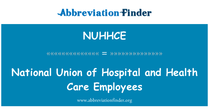 NUHHCE: National Union of Hospital and Health Care Employees