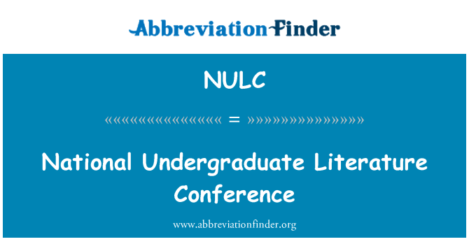 NULC: National Undergraduate Literature Conference