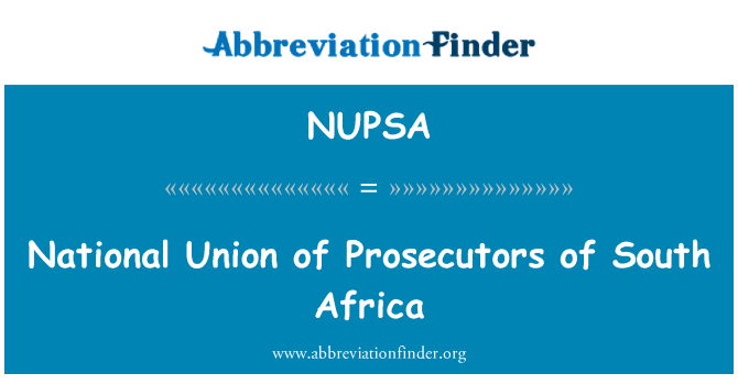 NUPSA: National Union of Prosecutors of South Africa
