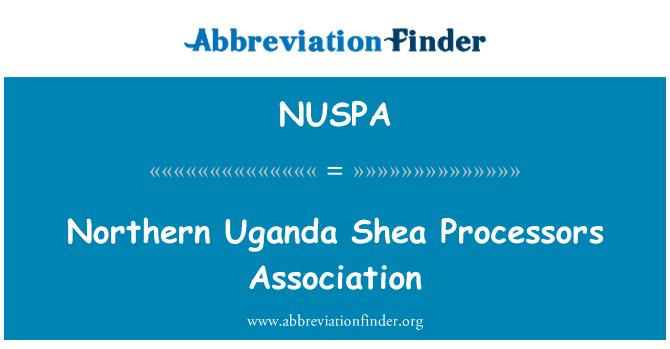 NUSPA: Northern Uganda Shea Processors Association