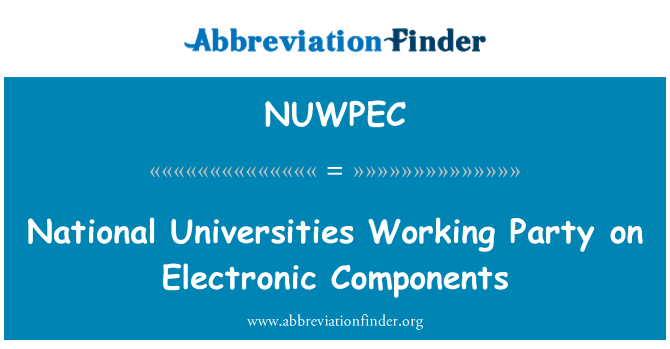 NUWPEC: National Universities Working Party on Electronic Components