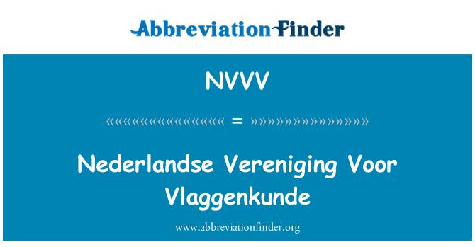 NVVV: Nederlandse Vereniging Voor Vlaggenkunde