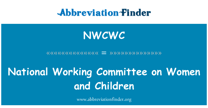 NWCWC: National Working Committee on Women and Children