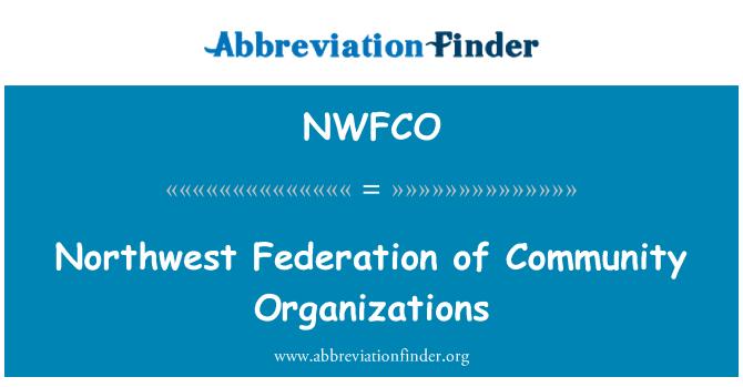 NWFCO: Northwest Federation of Community Organizations