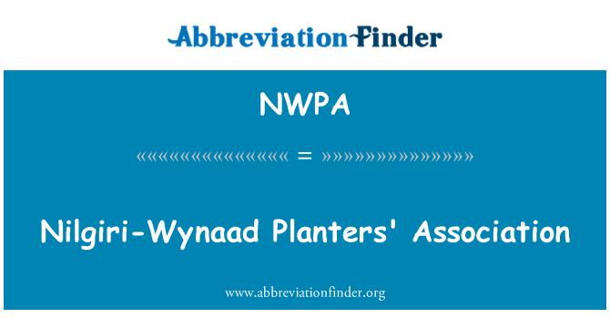 NWPA: Nilgiri-Wynaad Planters' Association