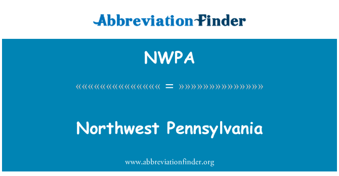 NWPA: Northwest Pennsylvania