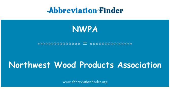 NWPA: Northwest Wood Products Association