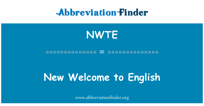 NWTE: New Welcome to English