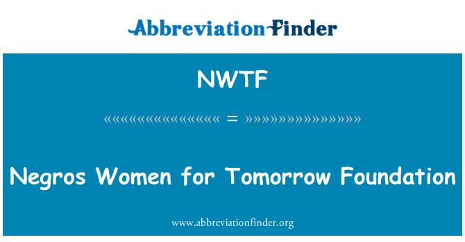 NWTF: Las mujeres negros para mañana la Fundación