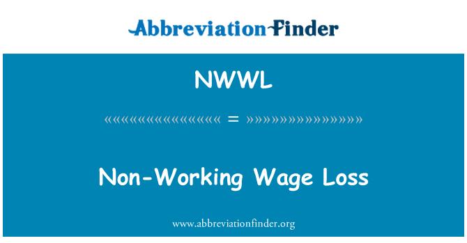 NWWL: Çalışma dışı ücret kaybı