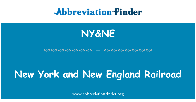 NY&NE: New York and New England Railroad