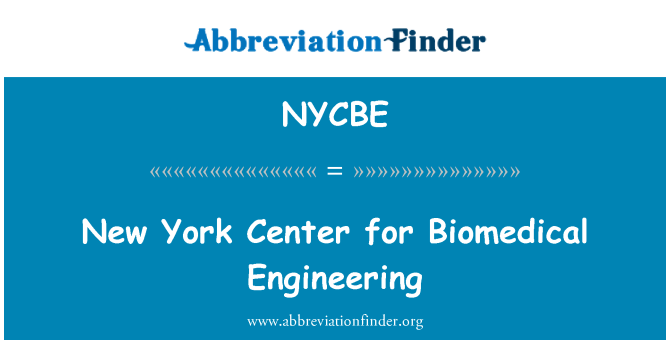 NYCBE: New York Center for Biomedical Engineering