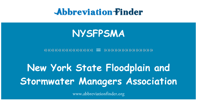 NYSFPSMA: New York State Floodplain and Stormwater Managers Association