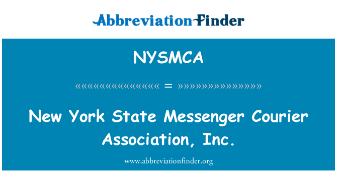NYSMCA: New York State Messenger Courier Association, Inc.
