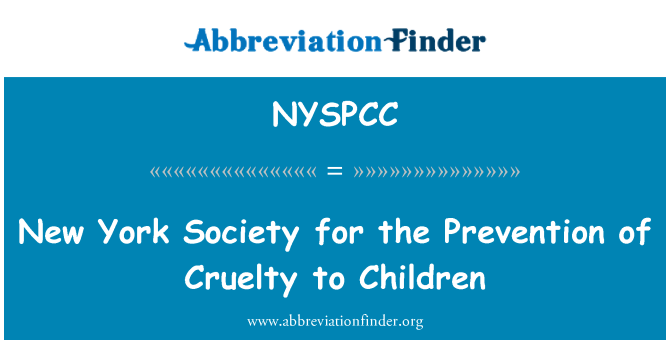 NYSPCC: New York Society for the Prevention of Cruelty to Children
