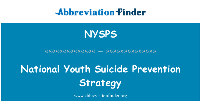 NYSPS: National Youth Suicide Prevention Strategy