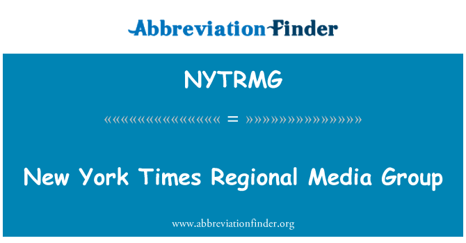 NYTRMG: New York Times Regional Media Group