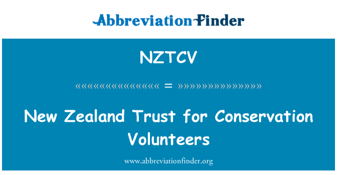 NZTCV: New Zealand Trust for Conservation Volunteers