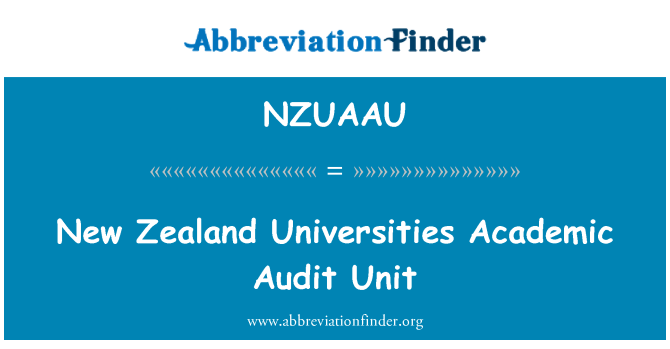 NZUAAU: New Zealand Universities Academic Audit Unit