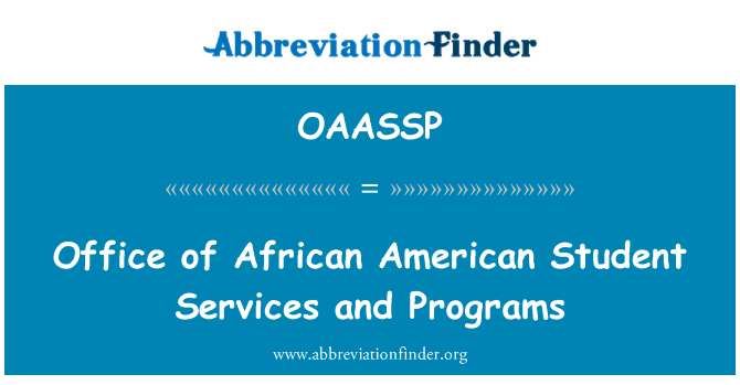 OAASSP: Office of African American Student Services and Programs