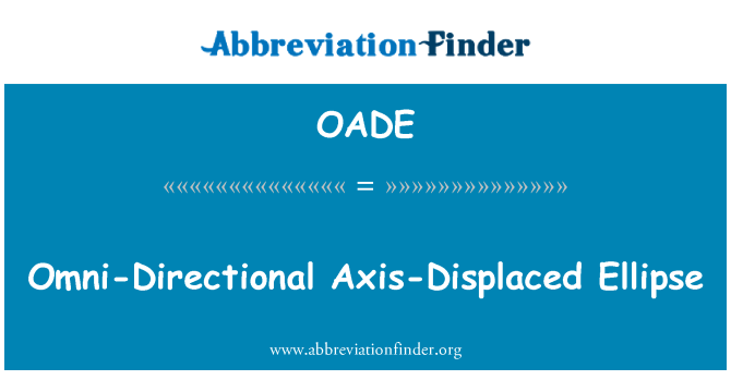 OADE: Omni-Directional Axis-Displaced Ellipse