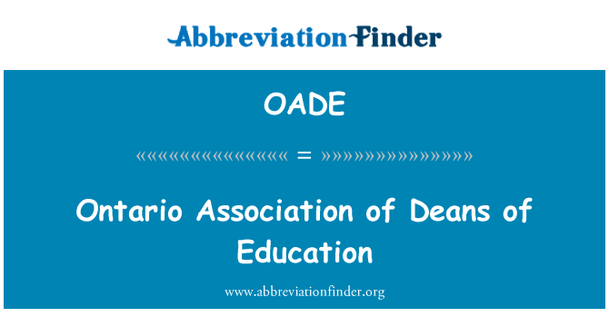 OADE: Ontario Association of Deans of Education