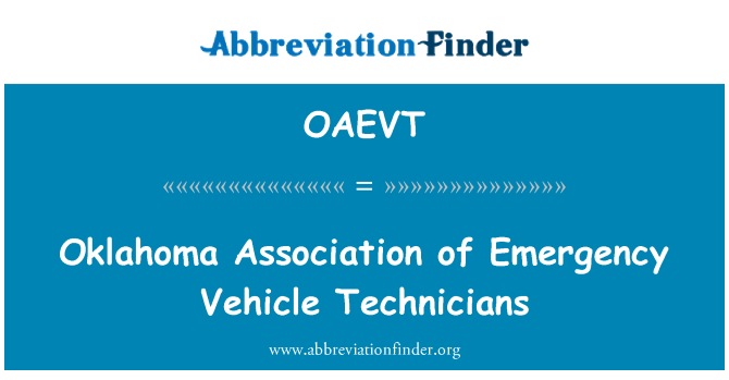 OAEVT: Oklahoma Association of Emergency Vehicle Technicians