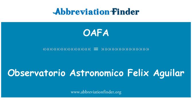 OAFA: Observatorio Astronomico Felix Aguilar