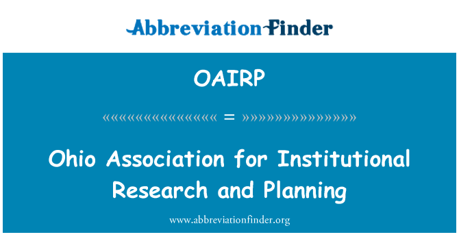 OAIRP: Ohio Association for Institutional Research and Planning