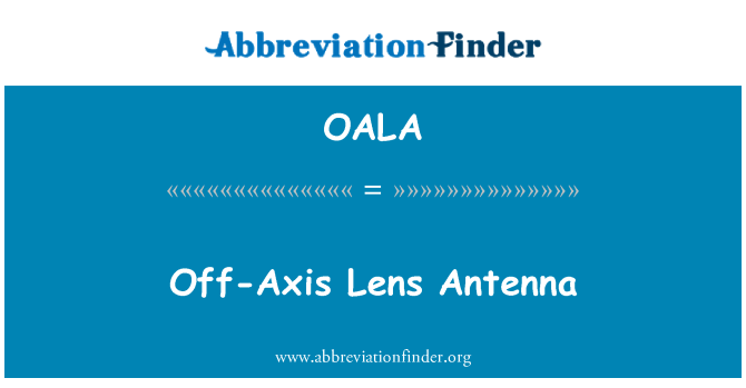 OALA: Eksen dışı Lens anten