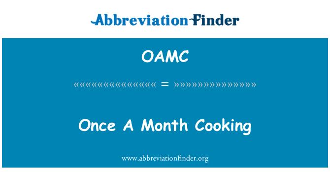 OAMC: Bir kez bir ay pişirme