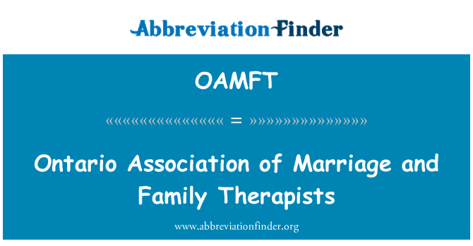 OAMFT: Ontario Association of Marriage and Family Therapists