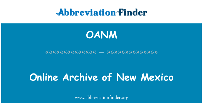 OANM: Online Archive of New Mexico