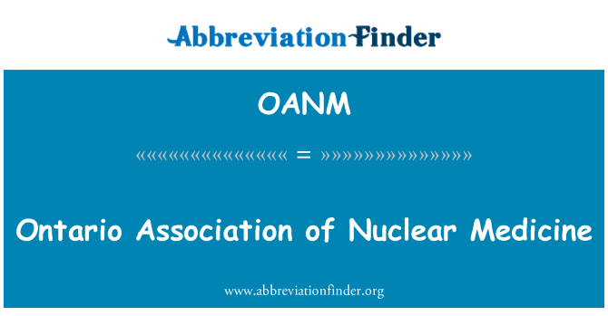 OANM: 安大略省的核医学协会
