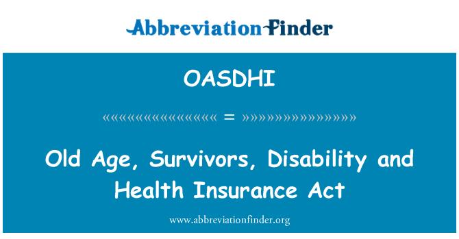 OASDHI: Vejez, supervivientes, discapacidad y ley del seguro de salud