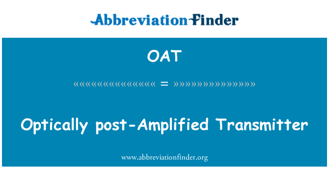 OAT: Transmisor ópticamente post amplificada