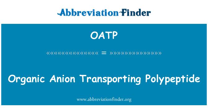 OATP: Organic Anion Transporting Polypeptide