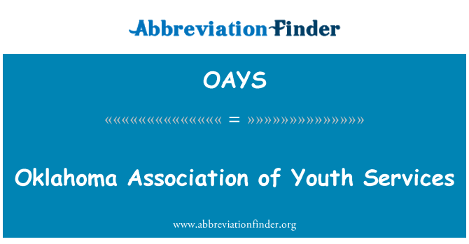 OAYS: Oklahoma Association of Youth Services