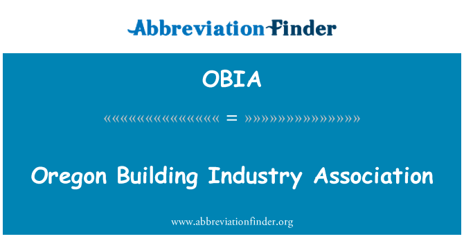 OBIA: Oregon Building Industry Association