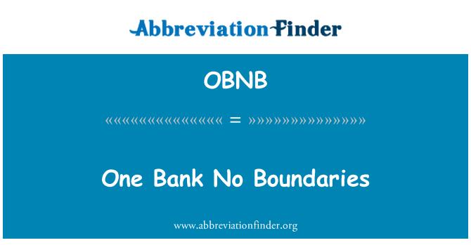OBNB: One Bank No Boundaries