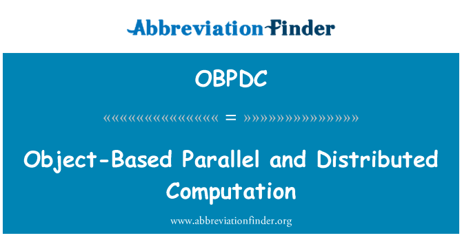 OBPDC: Object-Based Parallel and Distributed Computation